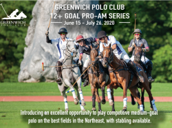 GREENWICH POLO CLUB ANNOUNCES 12 + GOAL PRO-AM SUMMER SERIES